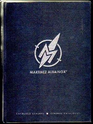 CATÁLOGO GENERAL DE ARMAS MARTÍNEZ ALBAINOX: VV. AA.