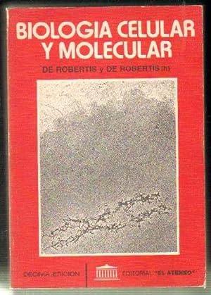 BIOLOGÍA CELULAR Y MOLECULAR: ROBERTIS Y DE