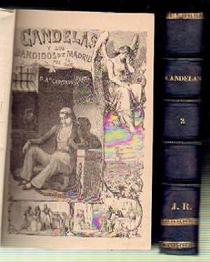 CANDELAS Y LOS BANDIDOS DE MADRID. (3 TOMOS EN 2 VOLUMENES).: GARCIA DE CANTO, A.