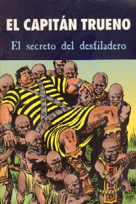 EL CAPITAN TRUENO. EL SECRETO DEL DESFILADERO.: MORA, VICTOR.