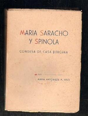 MARIA SARACHO Y SPINOLA. CONDESA DE CASA BARCENA.: P. VISO, MARIA ANTONIETA.
