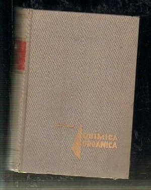 QUIMICA ORGANICA II. ESTEREOQUIMICA Y QUIMICA DE LOS PRODUCTOS NATURALES.: I.L. FINAR.