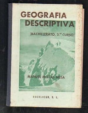 GEOGRAFIA DESCRIPTIVA. (BACHILLERATO, TERCER CURSO).: MOZAS MESA, MANUEL.