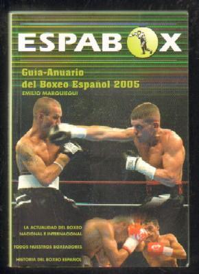 GUÍA-ANUARIO DEL BOXEO ESPAÑOL 2005: MARQUIEGUI,E.
