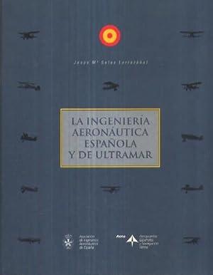 LA INGENIERIA AERONAUTICA ESPAÑOLA Y DE ULTRAMAR: SALAS LARRAZABAL, JESUS
