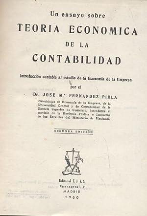 TEORIA ECONOMICA DE LA CONTABILIDAD: FERNANDEZ PIRLA, JOSE MARIA