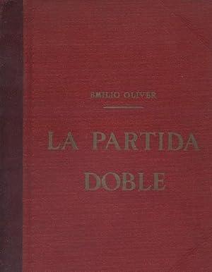 LA PARTIDA DOBLE (DOS TOMOS): OLIVER, EMILIO