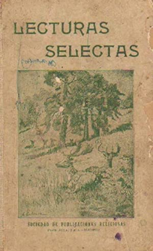 LECTURAS SELECTAS. HISTORIA, ZOOLOGIA, LITERATURA, HIGIENE, ARTES, INDUSTRIAS: VV. AA.