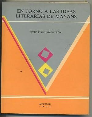 EN TORNO A LAS IDEAS LITERARIAS DE: PEREZ MAGALLON, JESUS