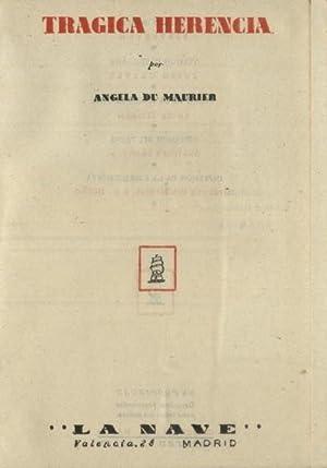TRAGICA HERENCIA: MAURIER, ANGELA DE