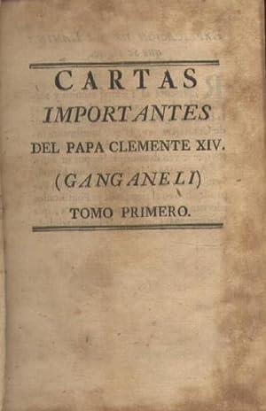 CARTAS IMPORTANTES DEL PAPA CLEMENTE XIV (4 TOMOS): GANGANELI