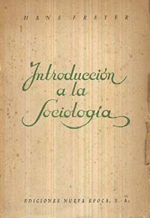 INTRODUCCION A LA SOCIOLOGIA: FREYER, HANS