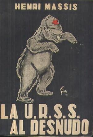 LA U.R.S.S. AL DESNUDO: MASSIS, HENRI