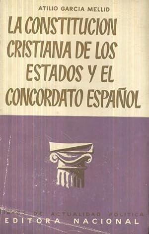 LA CONSTITUCION CRISTIANA DE LOS ESTADOS Y: GARCIA MELLID, ATILIO