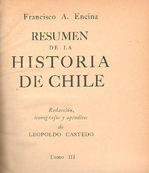 RESUMEN DE LA HISTORIA DE CHILE. TOMO: ENCINA, FRANCISCO A.
