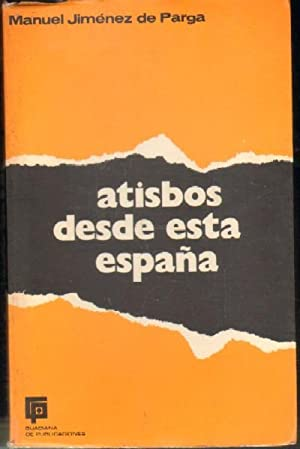 ATISBOS DESDE ESTA ESPAÑA: JIMENEZ DE PRAGA, MANUEL
