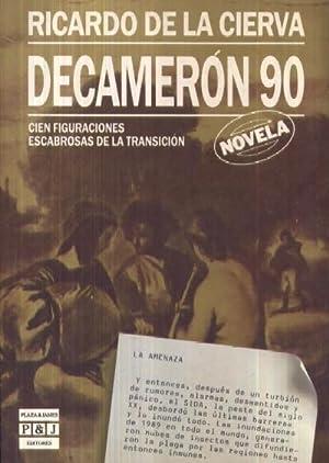 DECAMERON 90. CIEN FIGURAS ESCABROSAS DE LA TRANSICION: CIERCA, RICARDO DE LA