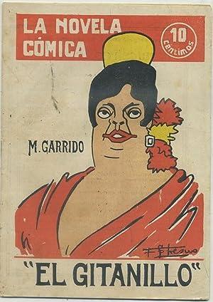 EL GITANILLO. LA NOVELA COMICA AÑO ll Nº 51: GARRIDO, M.