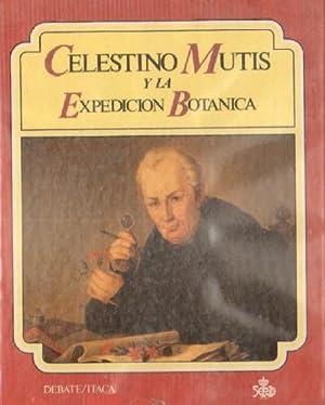 CELESTINO MUTIS Y LA EXPEDICION BOTANICA: AMAYA, JOSE ANTONIO