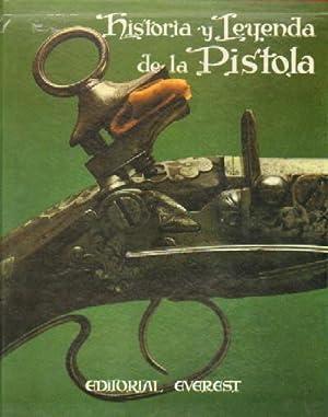 HISTORIA Y LEYENDA DE LA PISTOLA: ONTAÑON, FRANCISCO (FOTOGRAFIA)
