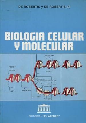 BIOLOGIA CELULAR Y MOLECULAR: DE ROBERTIS Y