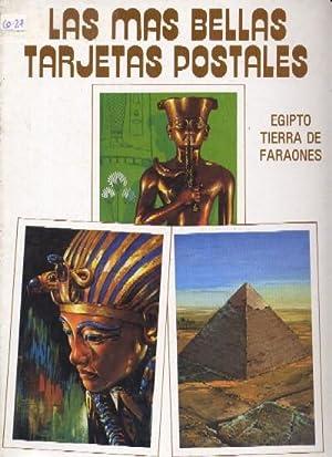 LAS MAS BELLAS TARJETAS POSTALES, EGIPTO, TIERRA DE FARAONES: VV.AA.