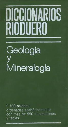 GEOLOGIA Y MINERALOGIA. DICCIONARIOS RIODUERO: SAGREDO, JOSE (Versión y Adaptación)