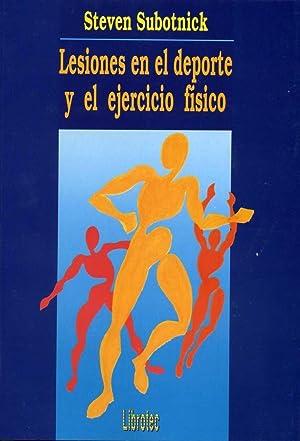 LESIONES EN EL DEPORTE Y EL EJERCICIO FISICO: SUBOTNICK, STEVEN