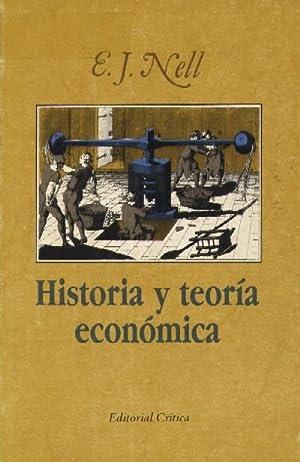 HISTORIA Y TEORIA ECONOMICA: NELL, E. J.