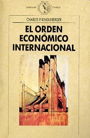 EL ORDEN ECONOMICO INTERNACIONAL: KINDLEBERGER, CHARLES P.