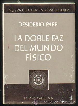 LA DOBLE FAZ DEL MUNDO FÍSICO: PAPP, DESIDERIO
