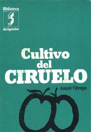 CULTIVO DEL CIRUELO: FABREGAS, JOAQUIN