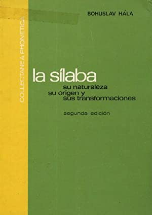 LA SILABA: SU NATURALEZA, SU ORIGEN Y SUS TRANSFORMACIONES: HALA, BOHUSLAV