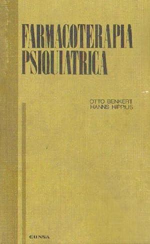 FARMACOLOGIA PSIQUIATRICA: BENKERT, OTTO Y HIPPIUS, HANNS