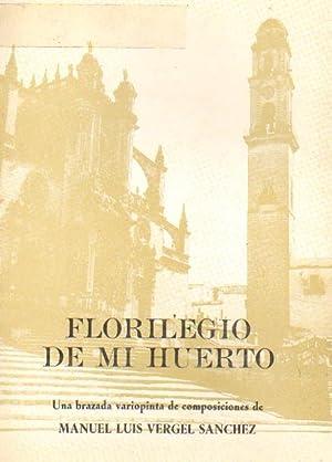 FLORILEGIO DE MI HUERTO. UNA BRAZADA VARIOPINTA: VERGEL SANCHEZ, MANUEL