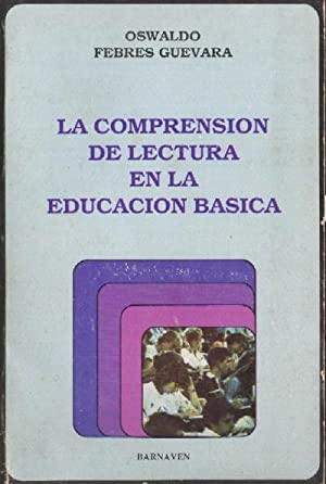 LA COMPRENSION DE LECTURA EN LA EDUCACION BASICA