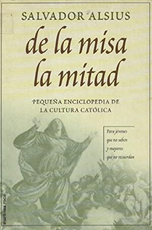 DE LA MISA LA MITAD: ALSIUS, SALVADOR