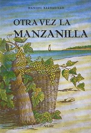 OTRA VEZ LA MANZANILLA: BARBADILLO, MANUEL