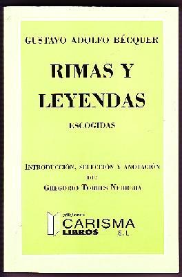 RIMAS Y LEYENDAS ESCOGIDAS: BÉCQUER, GUSTAVO A.