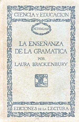 LA ENSEÑANZA DE LA GRAMATICA: BRACKENBURY, LAURA