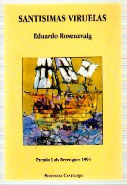 SANTISIMAS VIRUELAS: ROSENZVAIG, EDUARDO