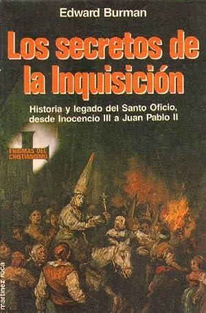 LOS SECRETOS DE LA INQUISICION: BURMAN, EDWARD