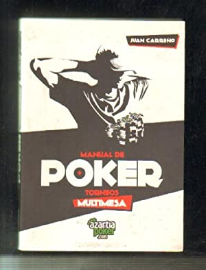 MANUAL DE POKER. TORNEOS MULTIMESA.