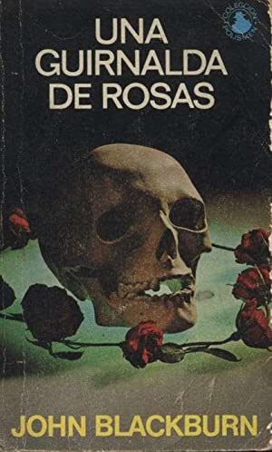 UNA GUIRNALDA DE ROSAS: BLACKBURN, JOHN
