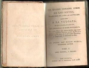 LOS QUATRO SAGRADOS LIBROS DE LOS REYES, TRADUCIDOS DEL LATIN AL CASTELLANO CONFORME A LA VULGATA: ...