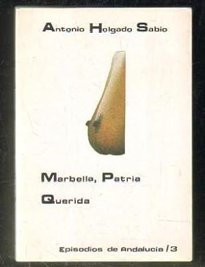 MARBELLA,PATRIA QUERIDA: HOLGADO SABIO,A.
