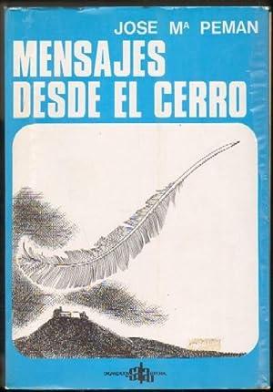 MENSAJES DESDE EL CERRO: PEMAN, JOSE MARIA
