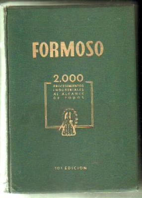 FORMOSO 2.000 PROCEDIMIENTOS INDUSTRIALES AL ALCANCE DE: FORMOSO PERMUY,A.