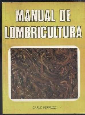 MANUAL DE LOMBRICULTURA: FERRUZZI,CARLO