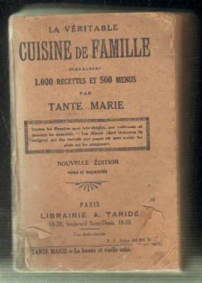 LA VERITABLE CUISINE DE FAMILLE COMPRENANT 1.000: TANTE MARIE